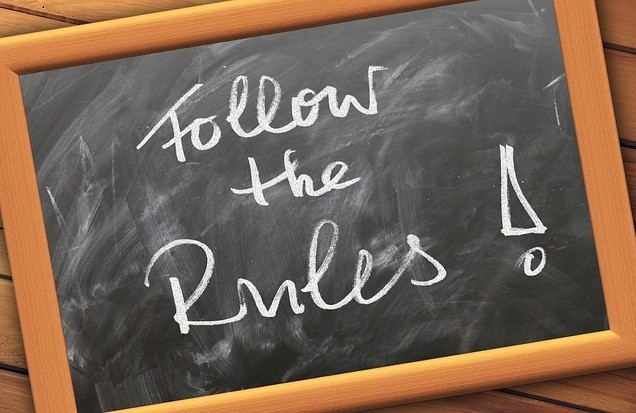 Follow the rules!